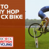 How to bunny hop your cyclo-cross bike