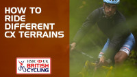 How to ride different cyclo-cross terrains