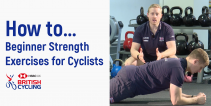 How to... Beginner Strength Exercises for Cyclists