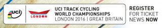 Register for ticket news for the 2016 UCI Track Cycling World Championships in London.