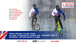 Great Britain Cycling Team for UCI BMX Supercross World Cup, Papendal