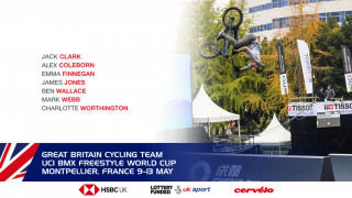Great Britain Cycling Team for the UCI BMX Freestyle World Cup, Montpellier