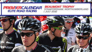 Preview: Beaumont Trophy – Premier Calendar Series
