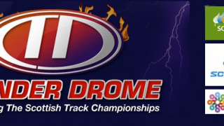 Thunder Drome & Scottish Track Champs