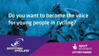 PLAY YOUR PART IN SHAPING THE FUTURE OF CYCLING IN SCOTLAND FOR YOUNG PEOPLE