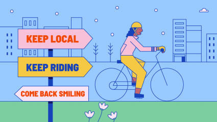 Keep local, keep riding and come back smiling: Our tips for cycling through lockdown