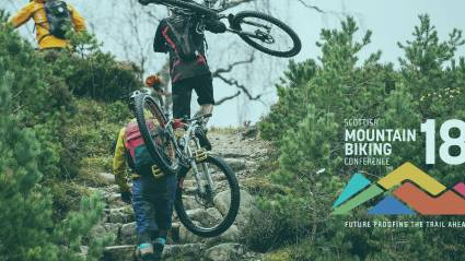 SCOTTISH MOUNTAIN BIKE CONFERENCE 2018 – FUTURE PROOFING THE TRAIL AHEAD